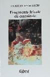 Constantin Stoiciu Fragmente frivole de eternitate _ http://irinapetras.ro/Poze/carti/Constantin_Stoiciu_Fragmente_frivole_de_eternitate.jpg