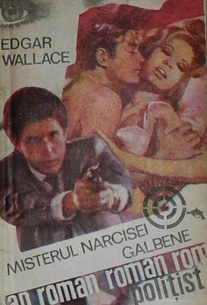 Edgar Wallace Misterul narcisei galbene _ http://irinapetras.ro/Poze/carti/Edgar_Wallace_Misterul_narcisei_galbene.jpg