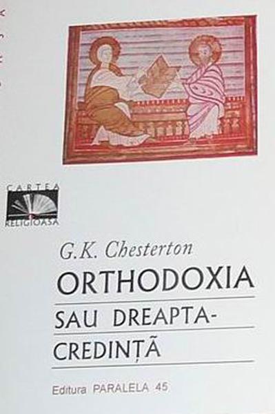 GK Chesterton Orhodoxia _ http://irinapetras.ro/Poze/carti/GK_Chesterton_Orhodoxia.jpg