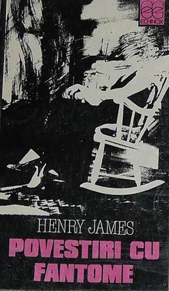 Henry James Povestiri cu fantome _ http://irinapetras.ro/Poze/carti/Henry_James_Povestiri_cu_fantome.jpg