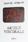 Marcel Moreau Artele viscerale _ http://irinapetras.ro/Poze/carti/Marcel_Moreau_Artele_viscerale.jpg